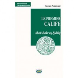 Le premier calife Aboû Bakr as-Siddîq