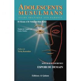 Adolescents musulmans - Soucis d'aujourd'hui, Espoir de demain