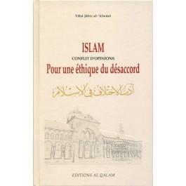 Islam, conflit d'opinions, pour une éthique du désaccord