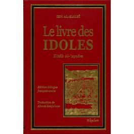 Le Livre des Idoles (bilingue Français/arabe)