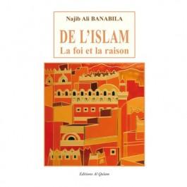 De l'Islam, la foi et la Raison