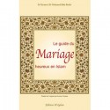 Le guide du mariage heureux en Islam