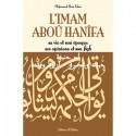 L'imam Aboû Hanîfa : Sa vie et son époque, ses opinions et son fiqh