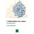 L'éducation du Coeur ou le sens de la vie